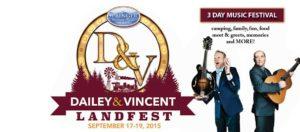 Dailey & Vincent Landfest